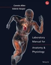 Laboratory Manual for Anatomy and Physiology, 5th Edition