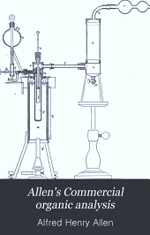 Allen's Commercial organic analysis: Volume 3