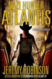Nazi Hunter: Atlantis