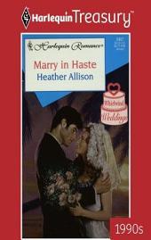 Marry in Haste
