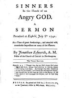 Sinners in the hands of an angry God  A sermon  on Deut  xxxii  35      Third edition PDF