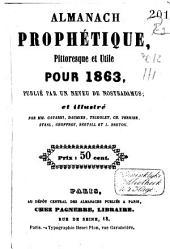 Almanach prophétique, pittoresque et utile pour ...: Volume13