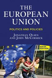 The European Union: Politics and Policies, Edition 6