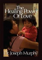 The Healing Power of Love PDF