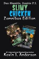 Slimy Chicken Zomnibus