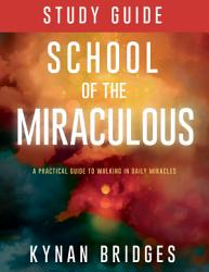 School Of The Miraculous Study Guide Book PDF