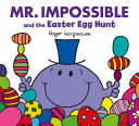 Mr Impossible and the Easter Egg Hunt PDF