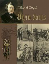 Dead Souls (Illustrated)