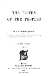 The Faiths of the Peoples: Volume 2