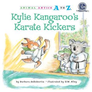 Kylie Kangaroo s Karate Kickers