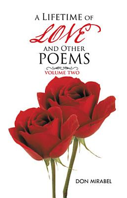 A Lifetime of Love and Other Poems PDF