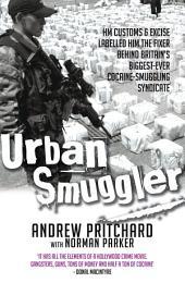 Urban Smuggler