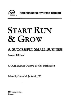 Start  Run   Grow a Successful Small Business