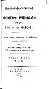 Allgemeines Handworterbuch der philosophischen Wissenschaften: nebst ihrer Literatur und Geschichte, Band 1