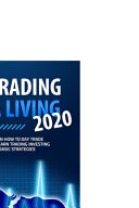 Day Trading for a Living 2020