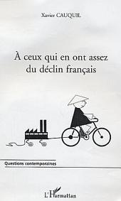 A ceux qui en ont assez du déclin français