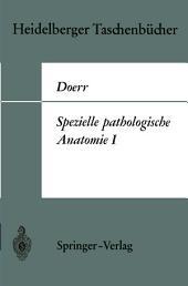Spezielle pathologische Anatomie I
