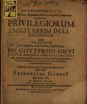 Privilegiorum militarium delineatio