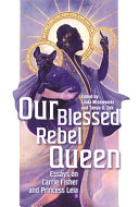 Our Blessed Rebel Queen