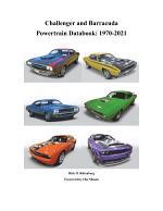 Challenger and Barracuda Powertrain Databook: 1970-2021