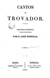 Cantos del trovador: coleccion de leyendas y tradiciones históricas