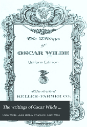 The writings of Oscar Wilde ...