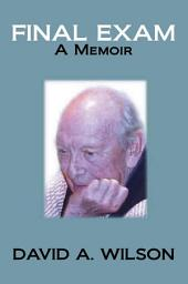Final Exam: A Memoir