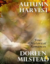 Autumn Harvest: Four Historical Romances