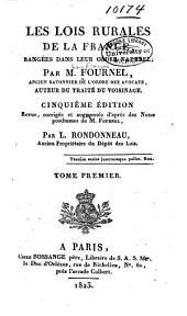 Les lois rurales de la France, rangées dans leur ordre naturel: Volume1