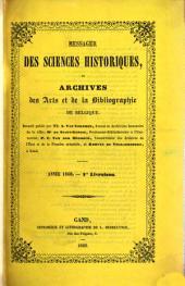 Messager des sciences historiques, ou archives des arts et de la bibliographie de Belgique: 1860