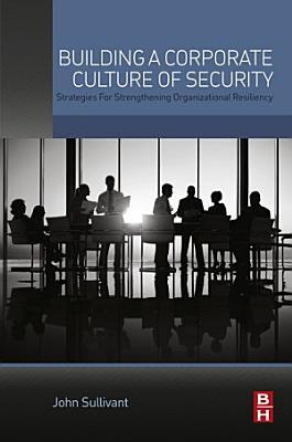 Building a Corporate Culture of Security