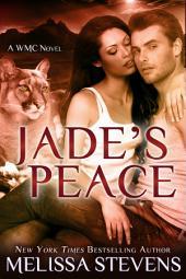 Jade's Peace: A WMC Novel