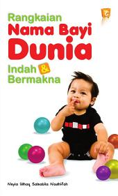 Rangkaian Nama Bayi Dunia Indah dan Bermakna