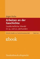 Arbeiten an der Geschichte: Gesellschaftlicher Wandel im 19. und 20. Jahrhundert, Ausgabe 2