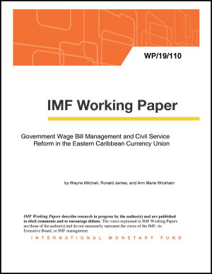Government Wage Bill Management and Civil Service Reform in the Eastern Caribbean Currency Union PDF