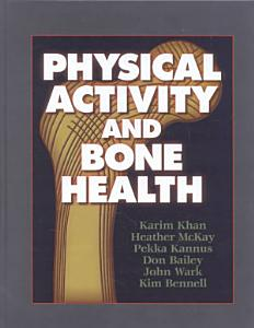 Physical Activity and Bone Health Book