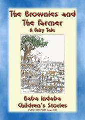THE BROWNIES AND THE FARMER - An English tale from Devon: Baba Indaba's Children's Stories Issue 337