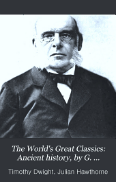 The World's Great Classics: Ancient history, by G. Rawlinson