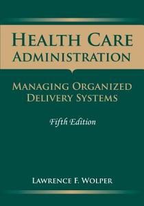 Health Care Administration Book