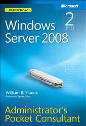 Windows Server 2008 Administrator's Pocket Consultant: Edition 2