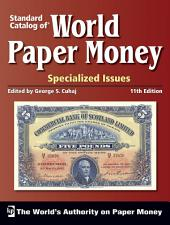Standard Catalog of World Paper Money, Specialized Issues: Edition 11