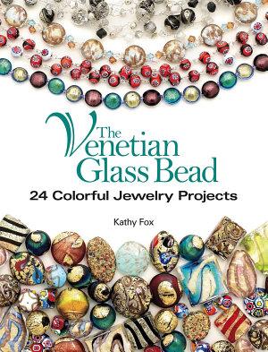 The Venetian Glass Bead PDF