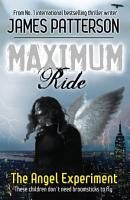 Maximum Ride  The Angel Experiment PDF