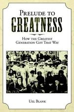 Prelude to Greatness