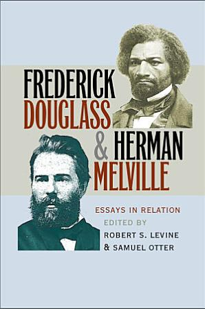 Frederick Douglass and Herman Melville PDF