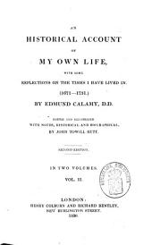 An Historical Account of My Own Life: With Some Reflections on the Times I Have Lived In. (1671-1731.)