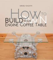 How To Build Your Own Engine Coffee Table PDF