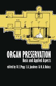 Organ Preservation