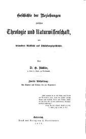 Geschichte der Beziehungen zwischen Theologie und Naturwissenschaft: Band 2