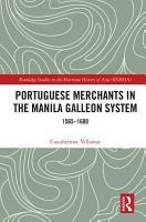 Portuguese Merchants in the Manila Galleon System PDF